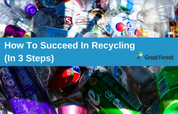 How to Succeed In Recycling (In 3 Steps)