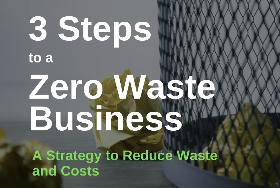 Go Zero Waste In 3 Steps